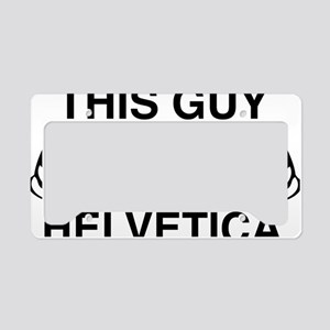 thisGuyHelveticaA License Plate Holder