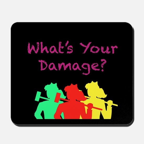 What's Your Damage Mousepad