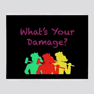 What's Your Damage Throw Blanket