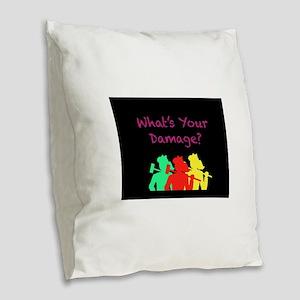 What's Your Damage Burlap Throw Pillow