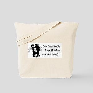 Contra Dancers Never Die Tote Bag