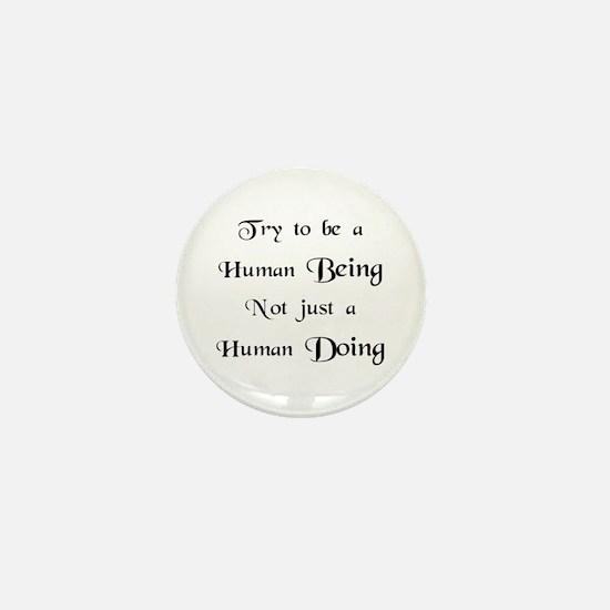 Human Doing Mini Button