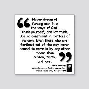 "Wesley Religion Quote Square Sticker 3"" x 3"""