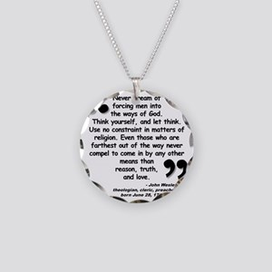 Wesley Religion Quote Necklace Circle Charm