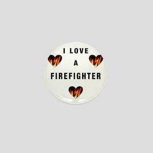 I Love A Firefighte... Mini Button