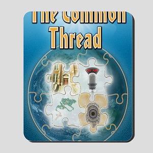 The Common Thread Mousepad