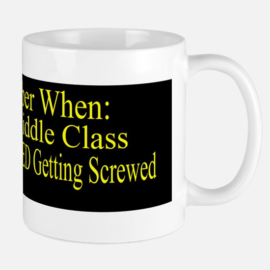 Reagan MiddleClass Screwed Bsticker 2 Mug