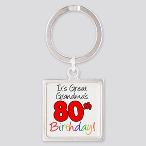 Great Grandmas 80th Birthday Square Keychain