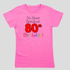Great Grandmas 80th Birthday Girl's Tee