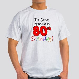 Great Grandmas 80th Birthday Light T-Shirt