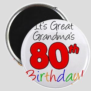 Great Grandmas 80th Birthday Magnet