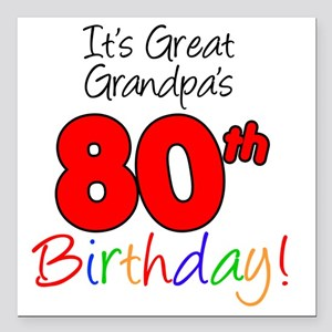 "Great Grandpas 80th Birt Square Car Magnet 3"" x 3"""