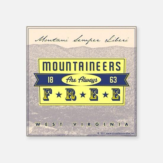"""WVA_Motto_CafePress Square Sticker 3"""" x 3"""""""