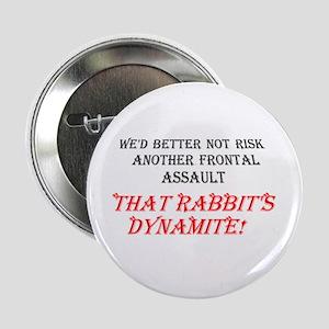 THAT RABBIT'S DYNAMITE Button