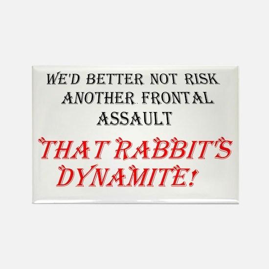 THAT RABBIT'S DYNAMITE Rectangle Magnet