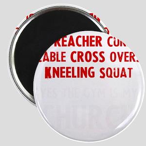 gym-is-my-churchw Magnet