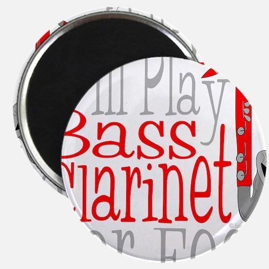 Will Play Bass Clarinet dark Magnet