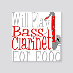 "Will Play Bass Clarinet dar Square Sticker 3"" x 3"""