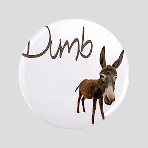 "dumb_donkey 3.5"" Button"