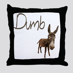 dumb_donkey Throw Pillow