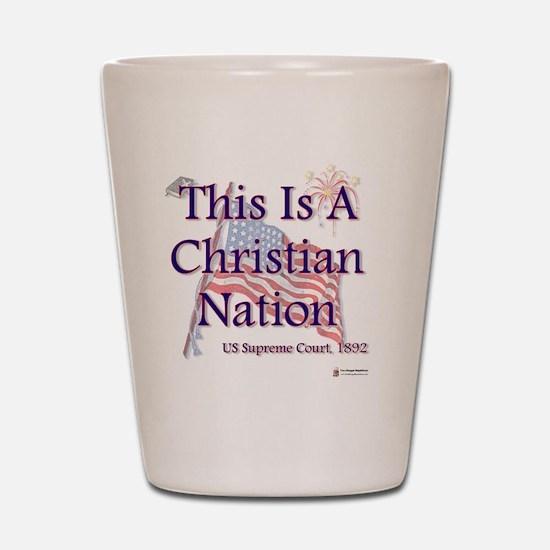 Christian Nation Shot Glass