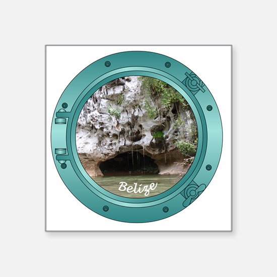 "Belize-Porthole Square Sticker 3"" x 3"""