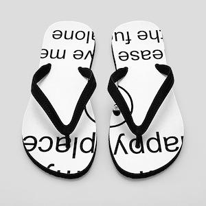 my happy place 1 Flip Flops