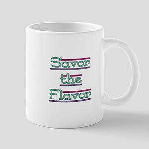Savor the Flavor Mug