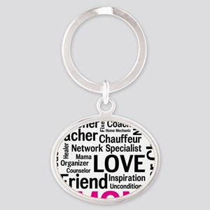 Mothers Day - Everything Mom Does! Oval Keychain