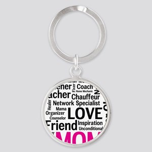 Mothers Day - Everything Mom Does! Round Keychain
