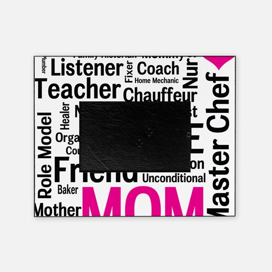 Mothers Day - Everything Mom Does! Picture Frame