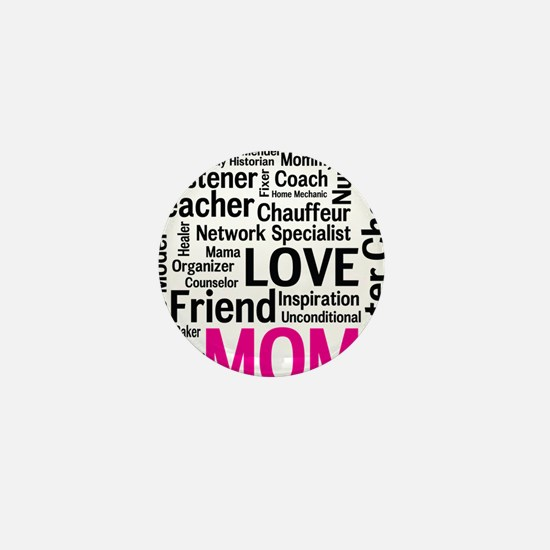 Mothers Day - Everything Mom Does! Mini Button