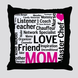Mothers Day - Everything Mom Does! Throw Pillow