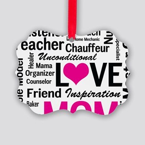 Mom is Love - Birthday, Mothers D Picture Ornament