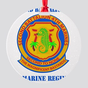 SSI-4TH MARINE RGT-2ND BN WITH TEXT Round Ornament
