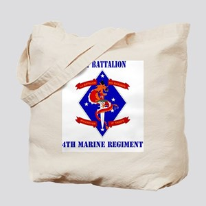 SSI-4TH MARINE RGT-1ST BN  WITH TEXT Tote Bag