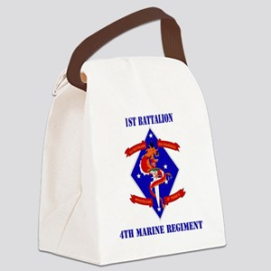 SSI-4TH MARINE RGT-1ST BN  WITH T Canvas Lunch Bag
