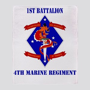 SSI-4TH MARINE RGT-1ST BN  WITH TEXT Throw Blanket