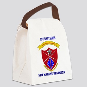 SSI-5TH MARINE RGT-1ST BN WITH TE Canvas Lunch Bag