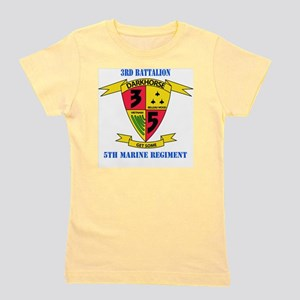 SSI - 5TH MARINE RGT-3RD BN WITH TEXT Girl's Tee