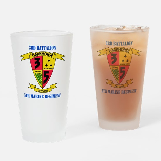 SSI - 5TH MARINE RGT-3RD BN WITH TE Drinking Glass