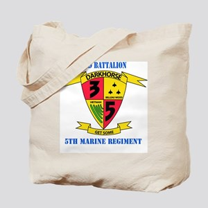 SSI - 5TH MARINE RGT-3RD BN WITH TEXT Tote Bag