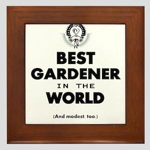 The Best in the World – Gardener Framed Tile
