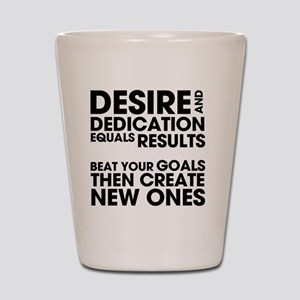 DESIRES-AND-DEDICATION Shot Glass