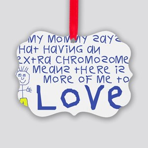 Awareness tee More 2 Love mommy Picture Ornament