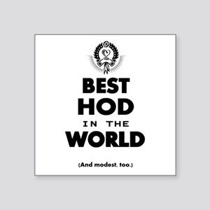 The Best in the World – HOD Sticker