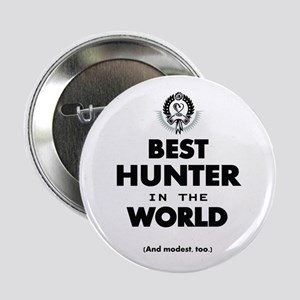 """The Best in the World – Hunter 2.25"""" Button"""