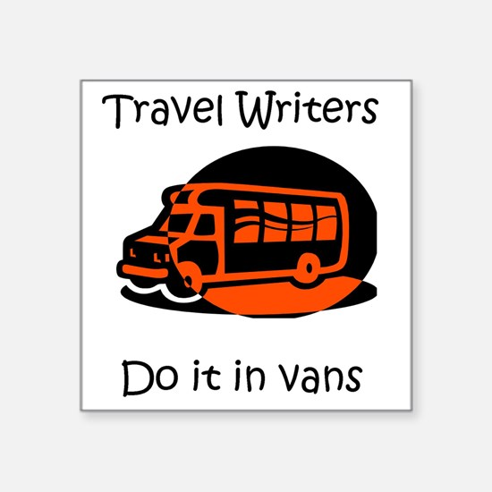 "Travel Writer Van Square Sticker 3"" x 3"""