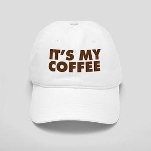 Its my coffee mug Cap