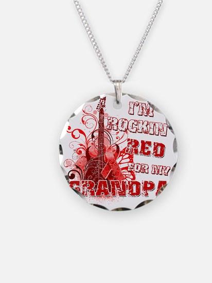 Im Rockin Red for my Grandpa Necklace